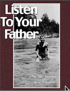 Listen to your Father by Jerry Robinson
